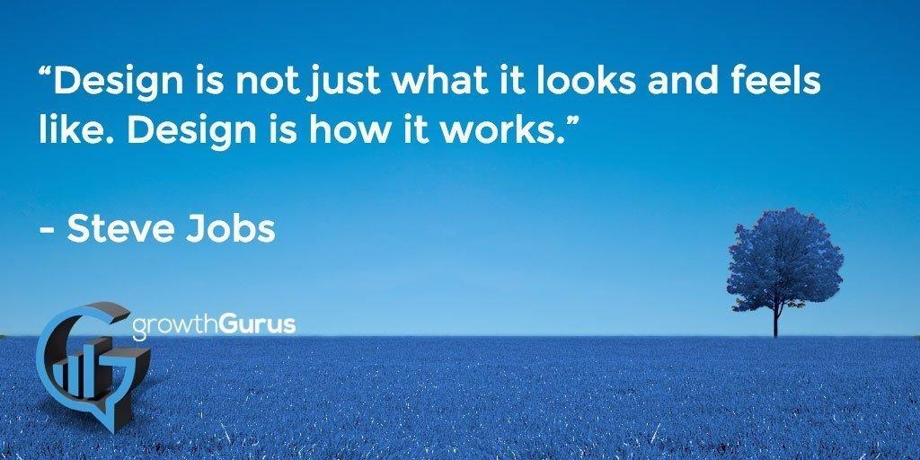 Growth Gurus quote web design Steve Jobs