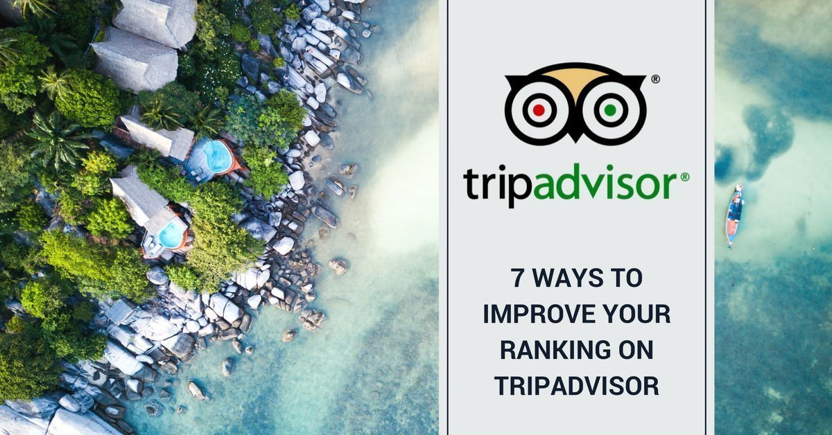 Growth Gurus Digital Marketing 7 Ways to Improve Your Ranking On Tripadvisor