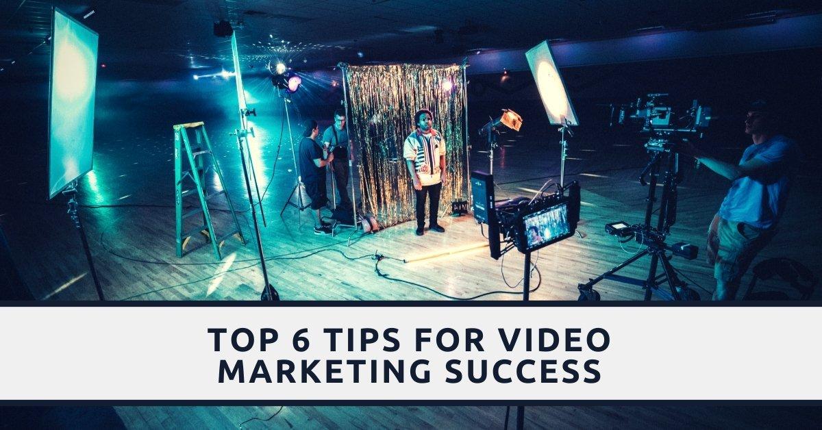 Growth Gurus top 6 tips video marketing success blog
