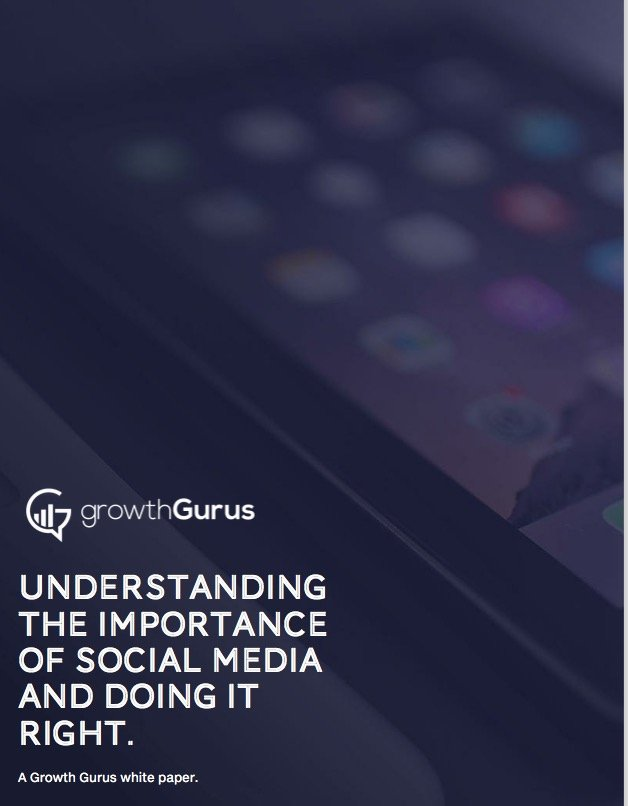 Understanding the Importance of Social Media and Doing it Right Growth Gurus