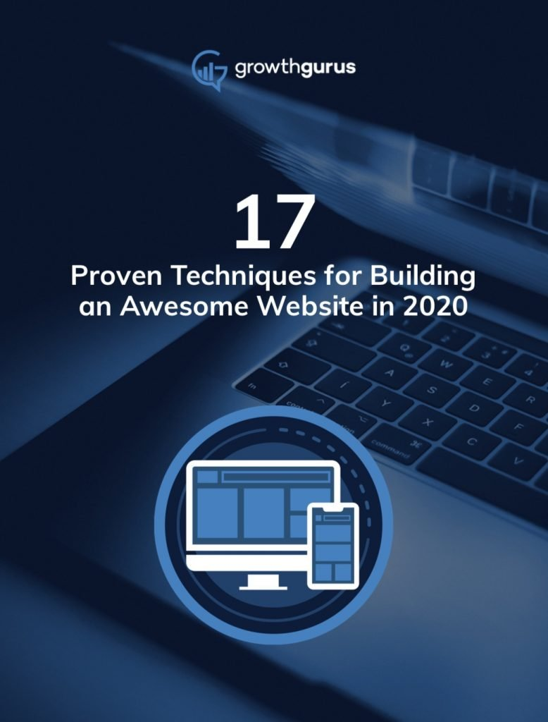 17-Proven-Techniques-to-Build-an-Awesome-Website-in-2020-Growth-Gurus-778x1024